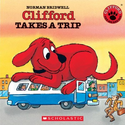 Clifford Takes A Trip (Audio)  -     By: Norman Bridwell     Illustrated By: Norman Bridwell