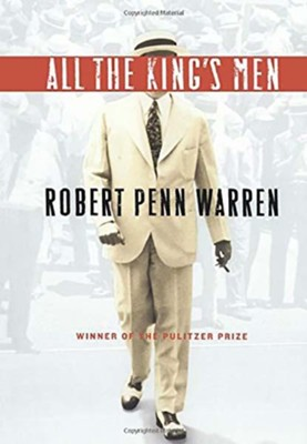 All the King's Men (Harvest)  -     By: Robert Penn Warren