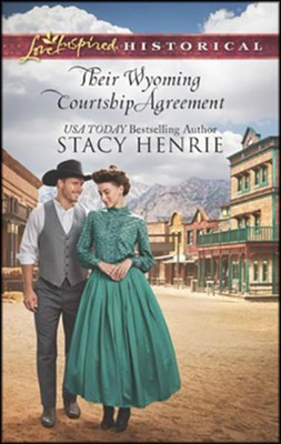 Their Wyoming Courtship Agreement  -     By: Stacy Henrie