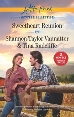 Sweetheart Reunion  -     By: Shannon Taylor Vannatter, Tina Radcliffe