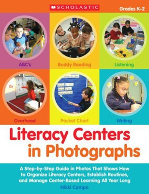 Literacy Centers in Photographs  -     By: Nikki Stallone