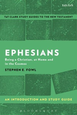 Ephesians: An Introduction and Study Guide  -     By: Stephen E. Fowl