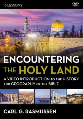 Encountering the Holy Land DVD  -     By: Carl G. Rasmussen