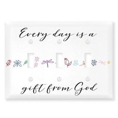 Every Day Is A Gift From God, Switch Plate Cover  -
