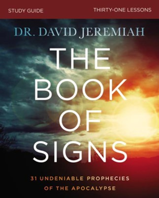 The Book of Signs Study Guide  -     By: Dr. David Jeremiah