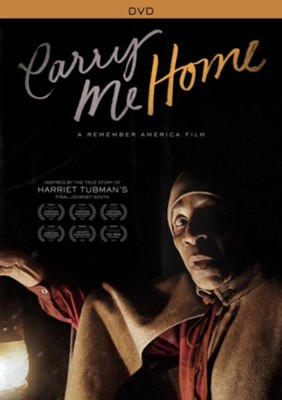 Carry Me Home: A Remember America Film, DVD   -