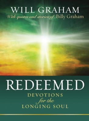 Redeemed: Devotions for the Longing Soul   -     By: Will Graham