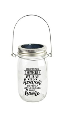 Because Someone We Love is in Heaven, Solar Jar  -