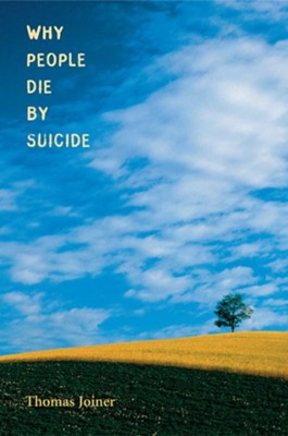 Why People Die by Suicide  -     By: Thomas Joiner