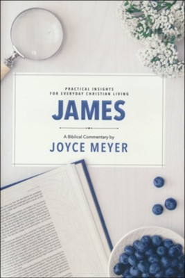 James: Biblical Commentary  -     By: Joyce Meyer