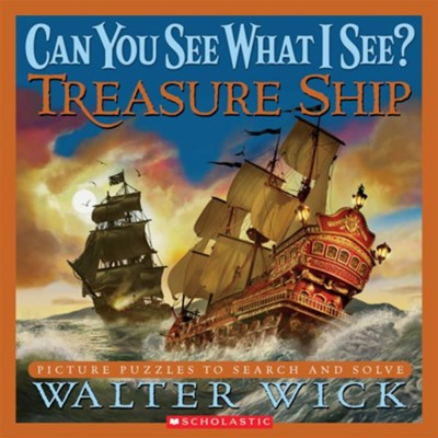 Can You See What I See? Treasure Ship  -     By: Walter Wick     Illustrated By: Walter Wick