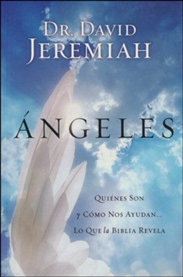 Angeles (Angels)   -     By: David Jeremiah