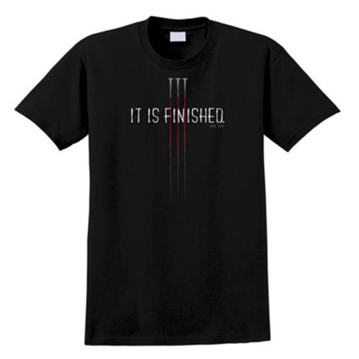 It Is Finished Shirt, Black, XX-Large  -