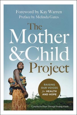 The Mother & Child Project: Raising Our Voices for Health and Hope, 10 Copies   -