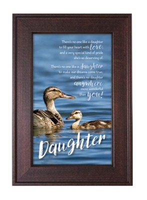 Daughter, There's No One Like A Daughter Framed Art  -