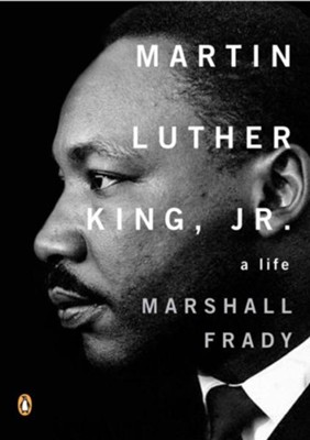 Martin Luther King, Jr., A Life  -     By: Marshall Frady