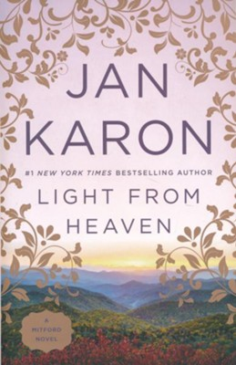 Light from Heaven #9   -     By: Jan Karon