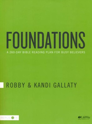 Foundations: A 260-Day Bible Reading Plan for Busy Believers  -     By: Robby Gallaty