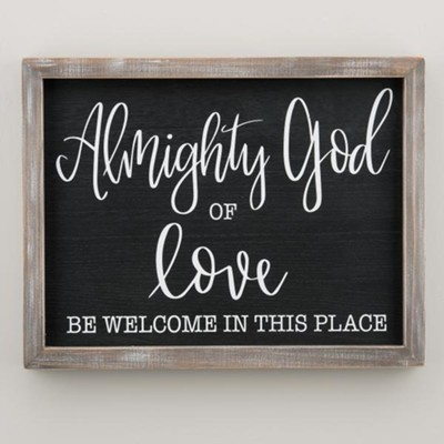 Almighty God Of Love, Framed Art  -