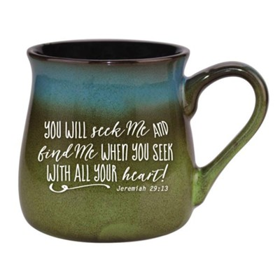 You Will Seek Me and Find Me Mug  -
