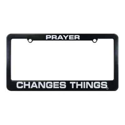 Prayer Changes Things License Plate Frame  -