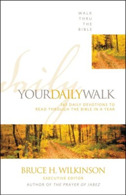 Your Daily Walk: 365 Daily Devotions To Read Through The Bible In A Year  -     Edited By: John Hoover