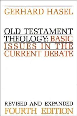Old Testament Theology, Revised   -     By: Gerhard Hasel