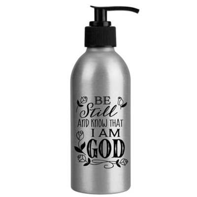 Be Still and Know That I Am God, Soap Dispenser  -