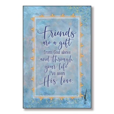 Friends Are A Gift From God Above Wood Plaque  -