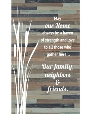 May Our Home Always Be A Haven Plaque   -