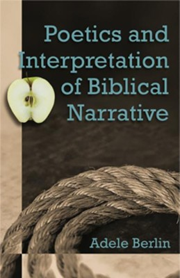 Poetics and Interpretation of Biblical Narrative    -     By: Adele Berlin