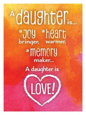 A Daughter Is Love Magnet  -