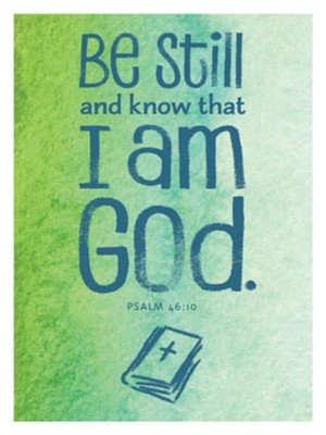 Be Still and Know That I Am God Magnet  -