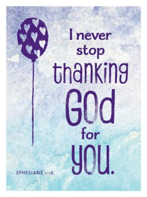 I Never Stop Thanking God For You Magnet  -