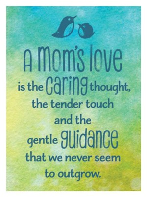 A Mom's Love Magnet  -