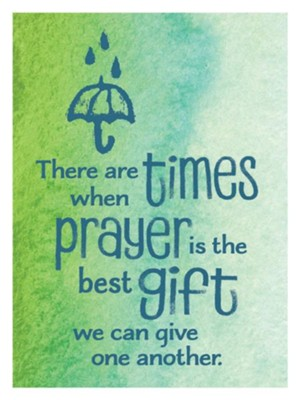 There Are Times When Prayer Is the Best Gift Magnet  -