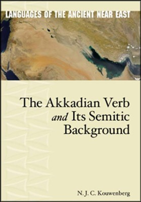 The Akkadian Verb and Its Semitic Background  -     By: N.J.C. Kouwenberg