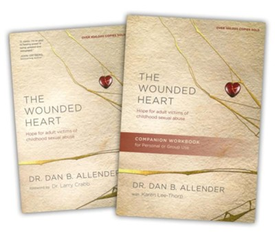 The Wounded Heart, Book and Workbook   -     By: Dan B. Allender Ph.D.