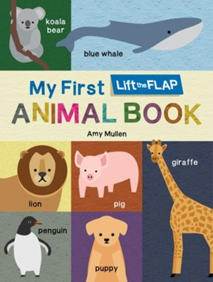 My First Lift-the-Flap Animal Book  -