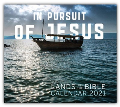 2021 In Pursuit of Jesus: Lands of The Bible Calendar  -     By: Our Daily Bread