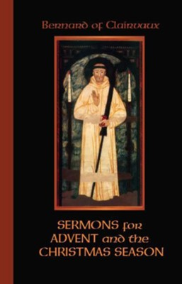 Bernard of Clairvaux: Sermons for Advent and the Christmas Season    (Hardcover)  -     By: Irene Edmonds, Sister Wendy Beckett, Conrad Greemoa