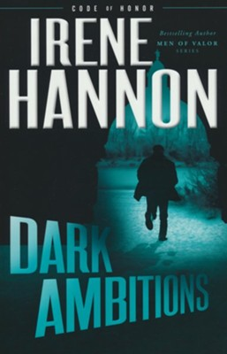 Dark Ambitions, Softcover #3  -     By: Irene Hannon