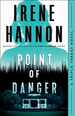 Point of Danger, #1  -     By: Irene Hannon