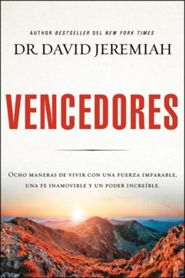 Vencedores  (Overcomer)  -     By: David Jeremiah