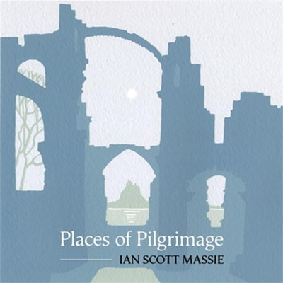 Places of Pilgrimage  -     By: Ian Scott Massie