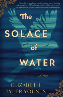 The Solace of Water  -     By: Elizabeth Younts Byler