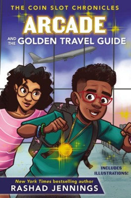 Arcade and the Golden Travel Guide  -     By: Rashad Jennings