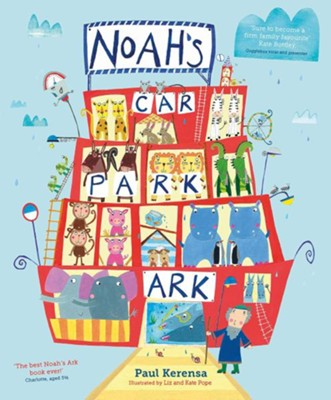 Noah's Car Park Ark  -     By: Paul Kerensa