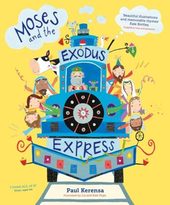 Moses and the Exodus Express  -     By: Paul Kerensa