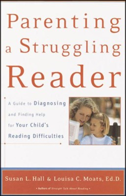 Parenting A Struggling Reader  -     By: Susan Hall, Louisa Moats